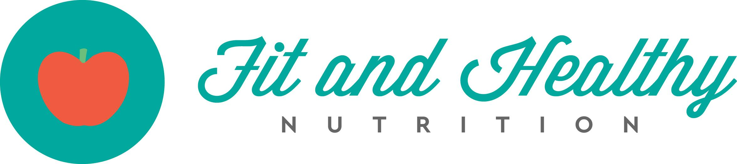 Fit and Healthy Nutrition