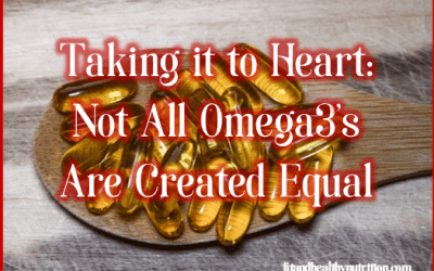 Take it to Heart: Not all Omeaga 3's are Created Equal